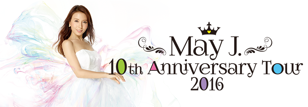 May J. 10th Anniversary Tour 2016